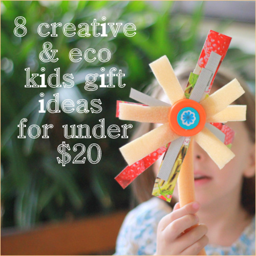 8 creative and eco kids gifts ideas for under $20 by Little eco footprints