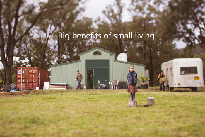 Big benefits of small living. Little eco footprints