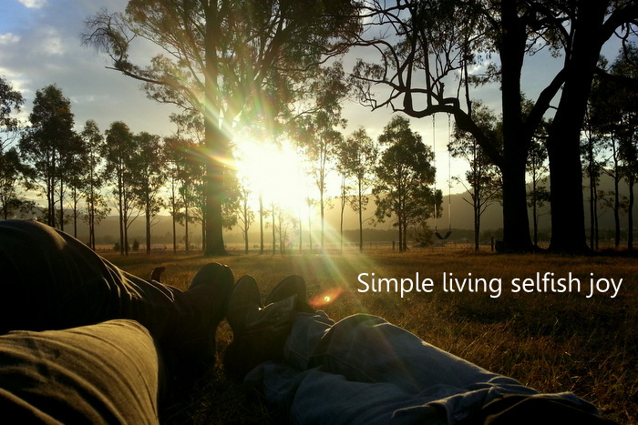 Simple living selfish joy. Little eco footprints